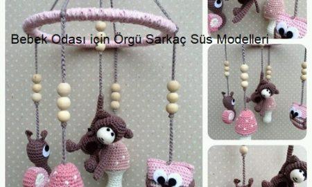 Bebek Odası için Örgü Sarkaç Süs Modelleri