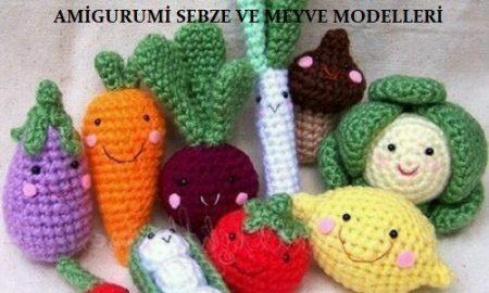 Amigurumi Sebze ve Meyve Modelleri