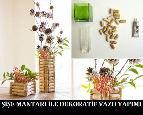 Şişe Mantarı ile Dekoratif Vazo Yapımı