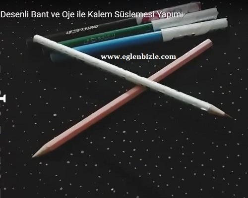 Desenli Bant ve Oje ile Kalem Süslemesi Yapımı
