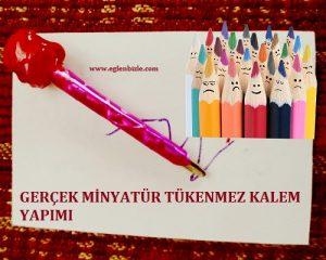 Gerçek Minyatür Tükenmez Kalem Yapımı