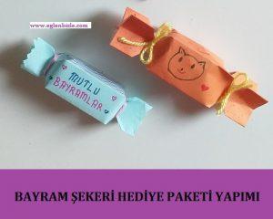 Bayram Şekeri Hediye Paketi Yapımı