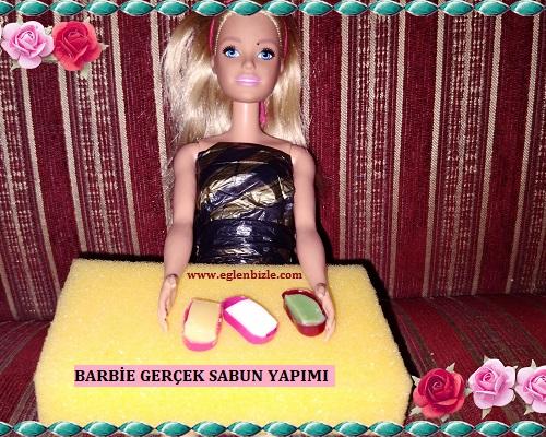 Barbie Gerçek Sabun Yapımı